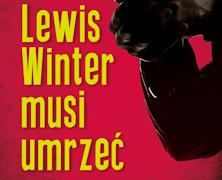 5 marca ukaże się Lewis Winter Musi Umrzeć