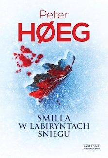 Peter Høeg - Smilla w labiryntach śniegu