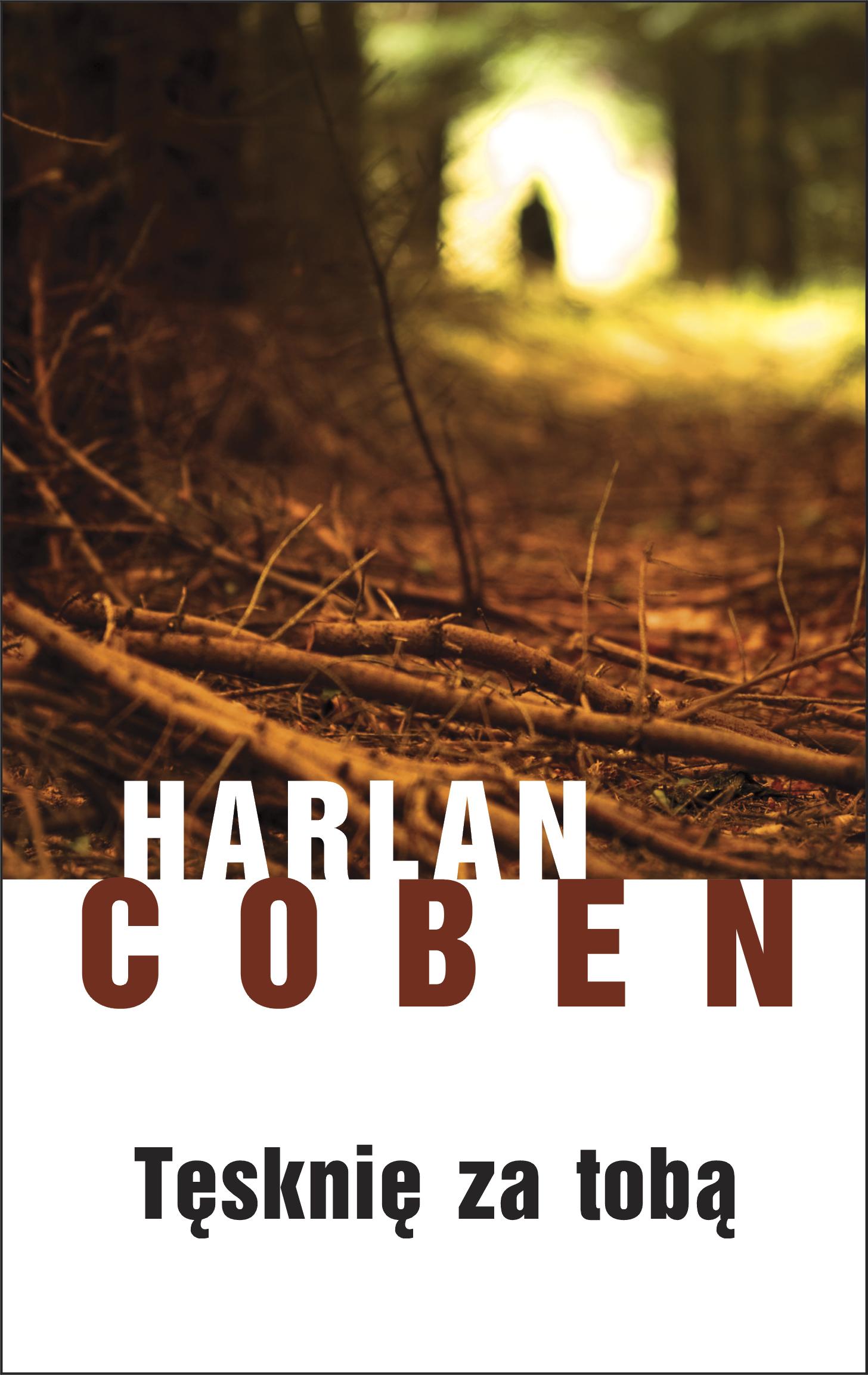 Harlan Coben, Tęsknię za tobą