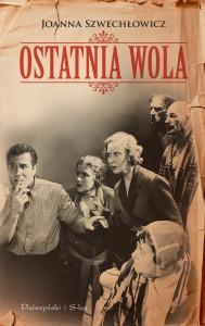 """""""Ostatnia wola"""" - najnowsza książka autorki"""