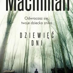 Gilly Macmillan – Dziewięć dni