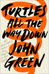 20170811101458!John_Green_Turtles_All_The_Way_Down_Book_Cover