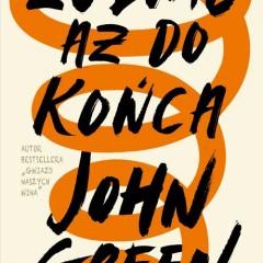 Dziś premiera długo wyczekiwanej, nowej książki Johna Greena!