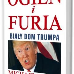 Ogień i furia. Biały dom Donalda Trumpa niebawem w Polsce!